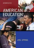 American Education, Spring, Joel, 007802451X