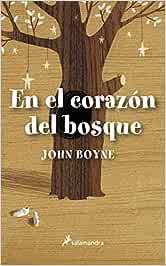 En el corazón del bosque (Novela (Best Seller)): Amazon.es