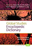 img - for Global Studies Encyclopedic Dictionary (Value Inquiry Book Series) book / textbook / text book