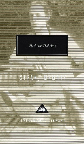 Speak Memory  An Autobiography Revisited  Everyman's Library Classics