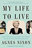 img - for My Life to Live: How I Became the Queen of Soaps When Men Ruled the Airwaves book / textbook / text book