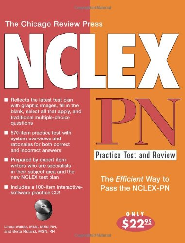 The Chicago Review Press NCLEX-PN Practice Test and Review (NCLEX Practice Test and Review series)