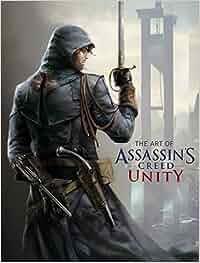 The Art of Assassin's Creed Unity: Amazon.es: Paul Davies