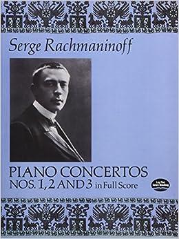 ラフマニノフ: ピアノ協奏曲 第1番 嬰ヘ短調 Op.1、第2番 ハ短調 Op.18、第3番 ニ短調 Op.30/ドーヴァー社/スコア