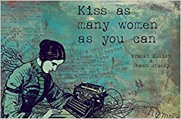 Book Kiss As Many Women As You Can