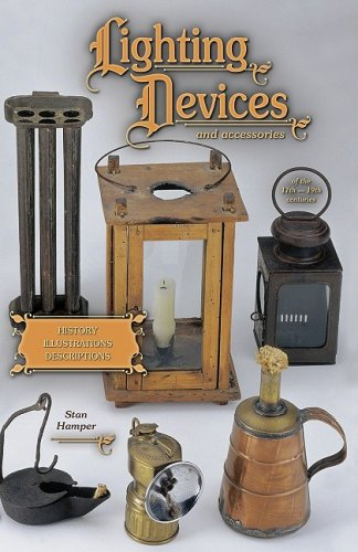 Lighting Devices and accessories of the 17th-19th Centuries, History, Illustrations, Descriptions (Century 18th Lighting)