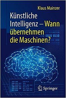 Künstliche Intelligenz - Wann übernehmen die Maschinen? (Technik im Fokus)