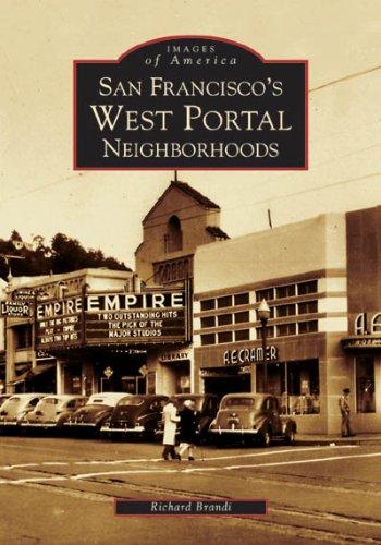 San Francisco's West Portal Neighborhoods (Images of - Wood Francis