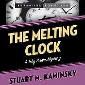 Melting Clock: A Toby Peters Mystery | Stuart Kaminsky