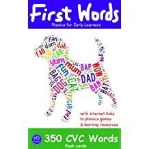 First Words: 350 CVC Words [Flash Cards for Phonics] (Phonics for Early Learners)