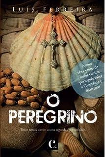 O Peregrino (Portuguese Edition)