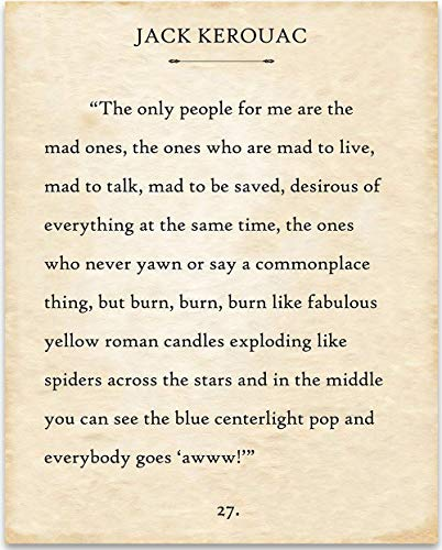 The Only People For Me Are The Mad Ones by Jack Kerouac - 11x14 Unframed Book Page Print - Great Gift Under $15 for Book Lovers