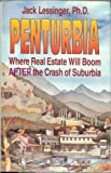 img - for Penturbia Where Real Estate Will Boom After the Crash of Suburbia book / textbook / text book
