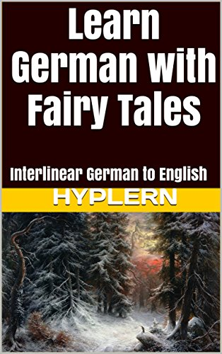 Learn German with Fairy Tales: Interlinear German to English (Learn German with Stories and Texts for Beginners and Advanced Readers Book 1) - Fairy Tale Vocabulary