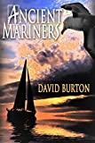 Ancient Mariners by David Burton