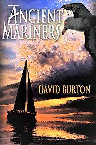 Ancient Mariners: A coming of age tale