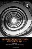 Feminist Perspectives on Tort Law, , 0415619203