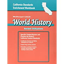 World History Standards Enrichment Workbook Medieval and Early Modern Times Grade 6: Mcdougal Littell World History California