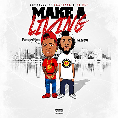 Make a Living (feat. Iamsu!) [Explicit]