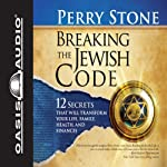 Breaking the Jewish Code | Perry Stone