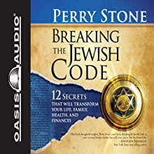 Breaking the Jewish Code | Livre audio Auteur(s) : Perry Stone Narrateur(s) : Tim Lundeen