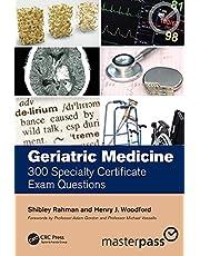 Geriatric Medicine: 300 Specialty Certificate Exam Questions