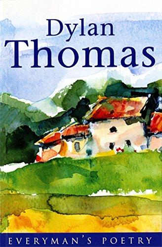 Dylan Thomas: Everyman Poetry