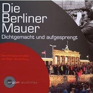 Die Berliner Mauer Hörbuch