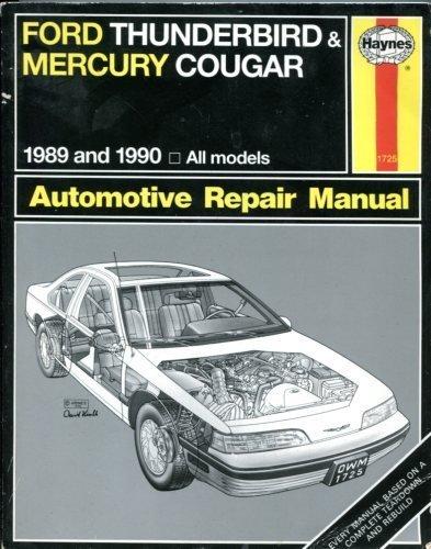 Ford Thunderbird and Mercury Cougar (Hayne's Automotive Repair Manual)