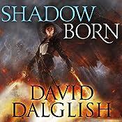 Shadowborn: Seraphim, Book 3 | David Dalglish