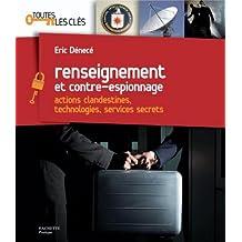 Renseignement et contre-espionnage (Toutes les clés) (French Edition)