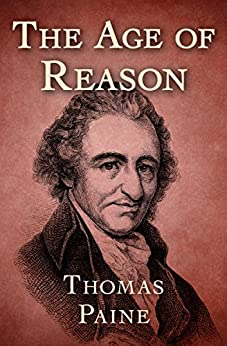 The Age of Reason by [Paine, Thomas]