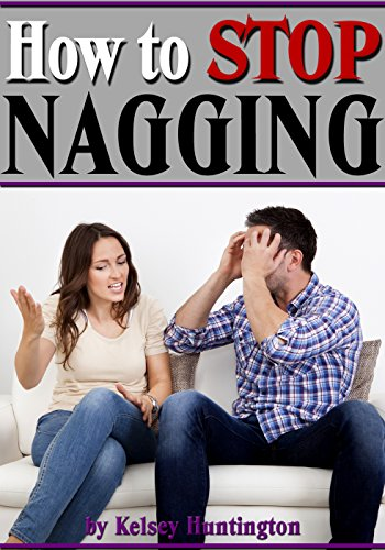 How to stop a nagging wife
