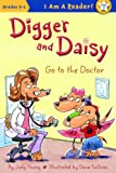 Digger and Daisy Go to the Doctor, Judy Young, 1585368458