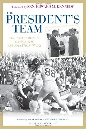 f0c39e8cdfa The President's Team: The 1963 Army-Navy Game and the Assassination ...