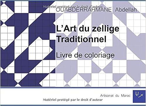 L Art Du Zellige Traditionnel Livre De Coloriage French