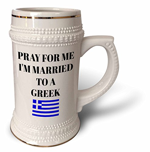 3dRose Xander funny quotes - Pray for me Im married to a Greek, picture of Greek flag - 22oz Stein Mug (stn_265947_1)