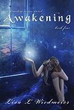 Awakening: A Timeless Paranormal Romance (Timeless #4) (A Timeless Series Novel)