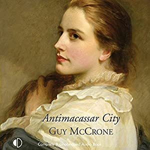 Antimacassar City Audiobook