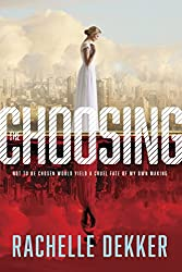 The Choosing (A Seer Novel Book 1)