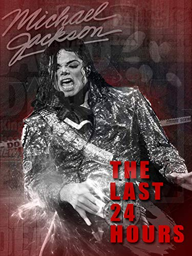 The Last 24 Hours: Michael Jackson (Michael Jackson Living With Michael Jackson Part 1)