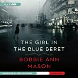 Front cover for the book The Girl in the Blue Beret: A Novel by Bobbie Ann Mason