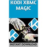 KODI XBMC Magic: Watch Thousands of Movies & Tv Shows For Free On Your Pc Mac or Android Device Cancel Netflix Watch Free tv: guide listings online satellite box direct player receiver justin laptop