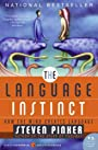 The Language Instinct: How The Mind Creates Language (Harper Perennial Modern Classics)