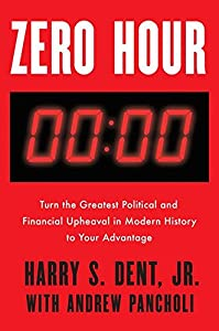 Harry S. Dent Jr. (Author), Andrew Pancholi (Author)  Buy new: $28.00$21.15 45 used & newfrom$18.68
