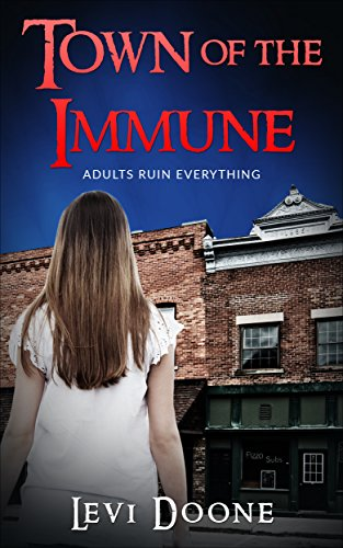 Town of the Immune (The Surviving Young Book 3) by [Doone, Levi]