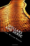 Dollars and Sense, William Hunter, 1495266486