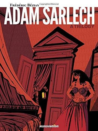 Adam Sarlech : A Trilogy: Oversized Deluxe pdf epub
