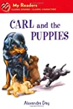 Carl and the Puppies, Alexandra Day, 0312624824