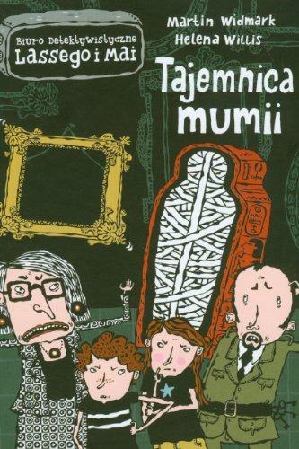 Tajemnica mumii (Biuro detektywistyczne Lassego i Mai, #5) Martin Widmark